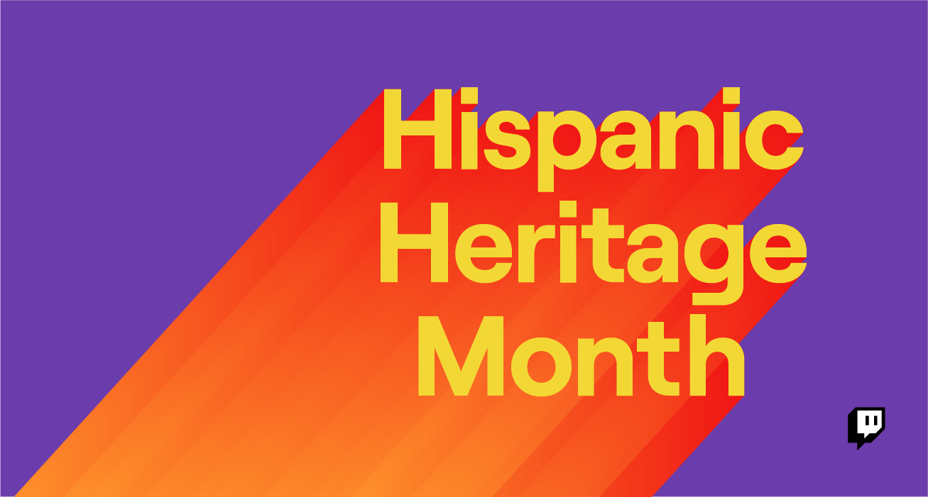 Celebrate National Hispanic Heritage Month on Twitch